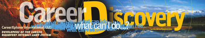 Career Discovery...What Can I Do?™ Banner