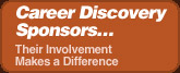 Career Discovery Sponsors...Their Involvement Makes a Difference